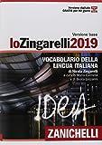 Lo Zingarelli 2019. Vocabolario della lingua italiana. Con Contenuto digitale (fornito elettronicamente)