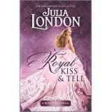 A Royal Kiss & Tell (A Royal Wedding)