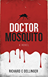 Doctor Mosquito: A Novel (English Edition)
