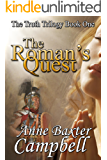 The Roman's Quest (The Truth Trilogy Book 1)