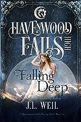 Falling Deep: (A Havenwood Falls High Novella) Kindle Edition