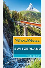 Rick Steves Switzerland Kindle Edition