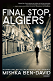 Final Stop, Algiers: A Thriller