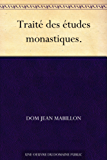 Traité des études monastiques.