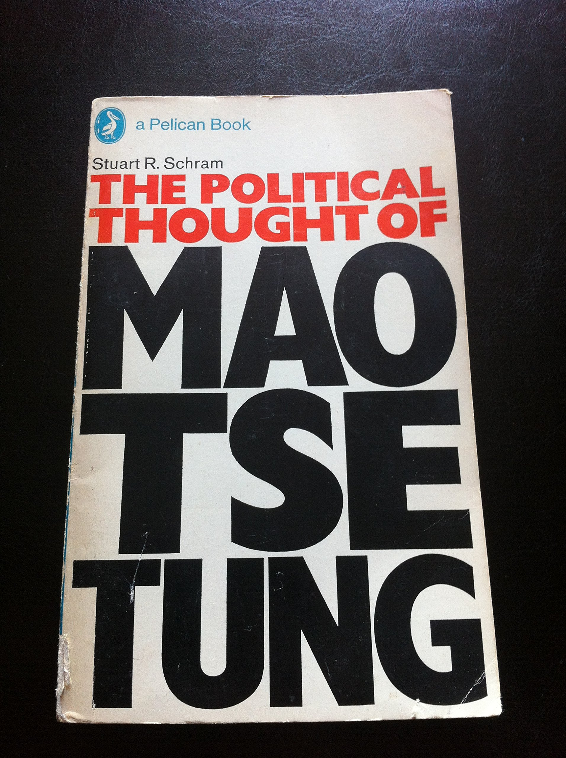 Buy The Political Thought Of Mao Tse Tung Pelican Book Baby Music Cellular Phone Online At Low Prices In India Reviews