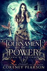 Tournament of Power (Curse of the Pirate Book 2) Kindle Edition