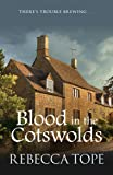 Blood in the Cotswolds (Cotswold Mystery Series) (Cotswold Mysteries)