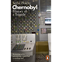 Chernobyl: History of a Tragedy (English Edition)
