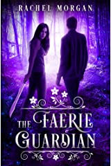 The Faerie Guardian (Creepy Hollow Book 1) Kindle Edition
