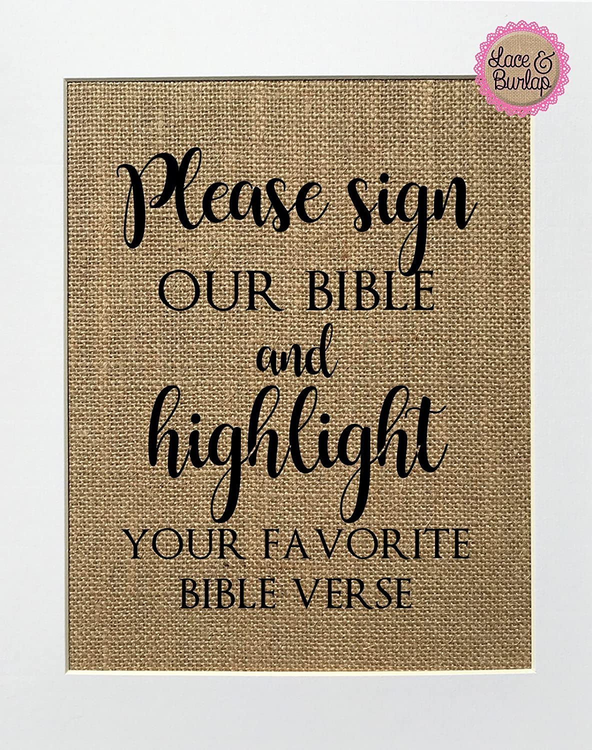 8x10 UNFRAMED Please Sign Our Bible and Highlight Your Favorite Verse / Burlap Print Sign / Guestbook Sign Rustic Shabby Chic Vintage Wedding Decor