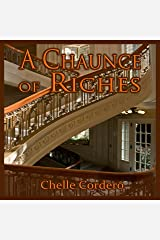 A Chaunce of Riches Audible Audiobook