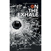 On the Exhale (Oberon Modern Plays)