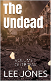 The Undead: Outbreak