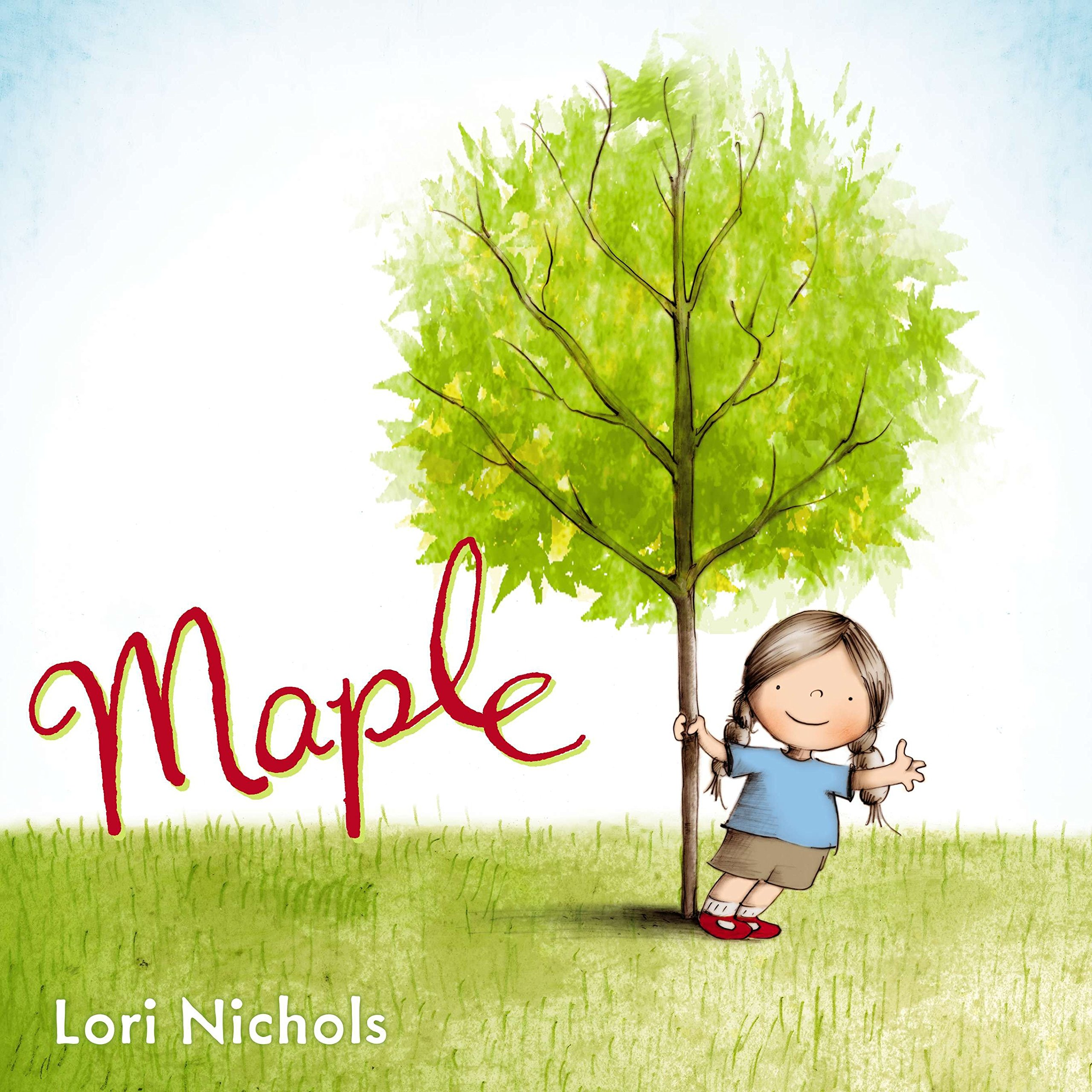 35cbea354 Amazon.com  Maple (9780399160851)  Lori Nichols  Books