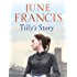 Tilly's Story (Victoria Crescent Sagas Book 4)