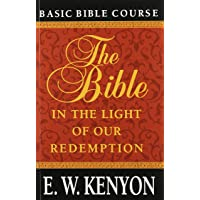 Bible in Light of Our Redempti:
