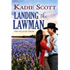 Landing the Lawman (The Hills of Texas Book 5)
