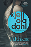 Faithless (Oslo Detectives Book 5)