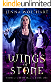 Wings of Stone (Protectors of Magic Book 1) (English Edition)