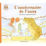 L'ours et l'enquiquineuse, Tome 3 : L'anniversaire de l'ours