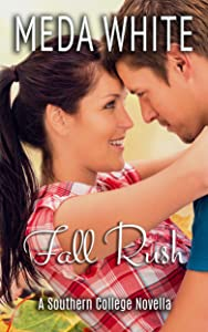 Fall Rush: A Southern College Novella (Southern College Novellas Book 2)