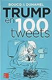 Trump en 100 tweets