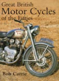 Great British Motorcycles of the 1950s