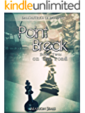 Point Break - Book Two: on the road (Living NY Vol. 3)