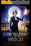 Empyrean Witch: Demigoddess Chronicles Book 1