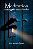 Meditation: Meeting the Eternal Within