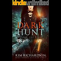 Dark Hunt (Shadow and Light Book 1)