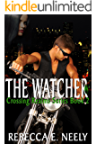 The Watcher (Crossing Realms Book 2)