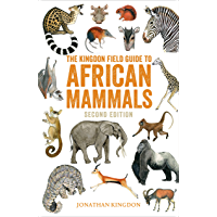 The Kingdon Field Guide to African Mammals: Second Edition (English Edition)