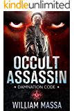 Occult Assassin 1: Damnation Code (English Edition)