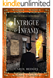 Intrigue & Infamy (The Victorian Detectives Book 7)