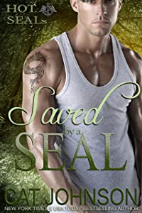 Saved by a SEAL (Hot SEALs Book 2)