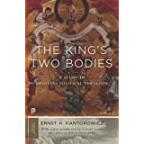 The King's Two Bodies: A Study in Medieval Political Theology (Princeton Classics, 87)