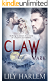 Claw Mark: Paranormal Threesome Romance (Bite Mark Book 2)