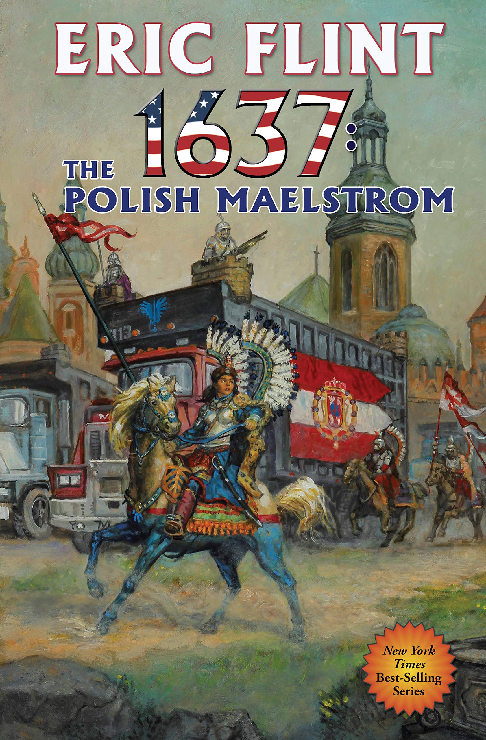 1637: The Polish Maelstrom (Ring of Fire Book 26) por Eric Flint