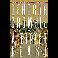 A Bitter Feast (Duncan Kincaid/Gemma James Novels Book 18) (English Edition)