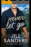 Never Let Go (Haven, Montana Book 2)