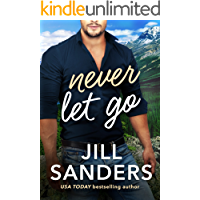 Never Let Go (Haven, Montana Book 2)