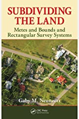 Subdividing the Land: Metes and Bounds and Rectangular Survey Systems Kindle Edition