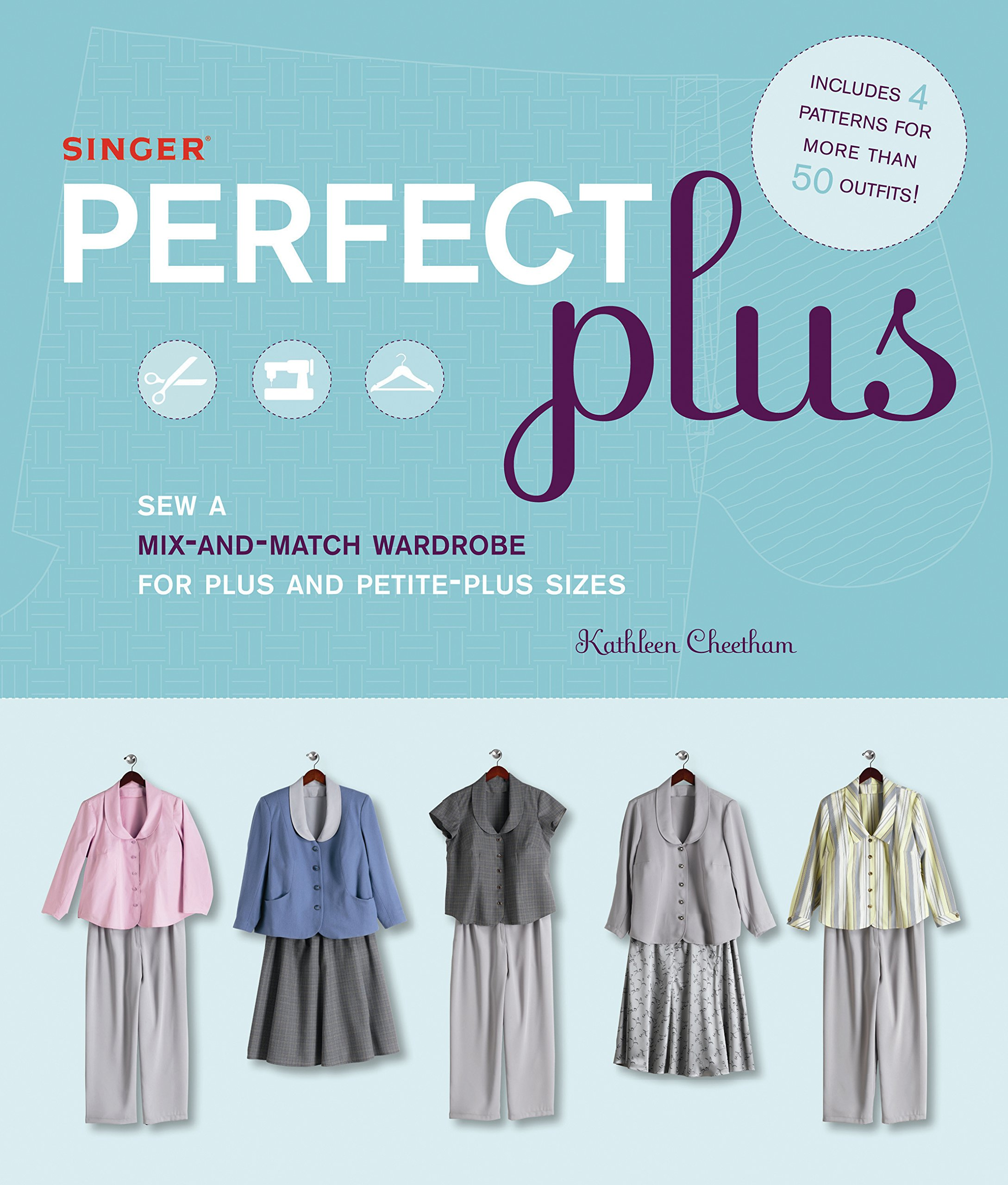 086e2cbb8275 Singer Perfect Plus  Sew a Mix-and-Match Wardrobe for Plus and ...