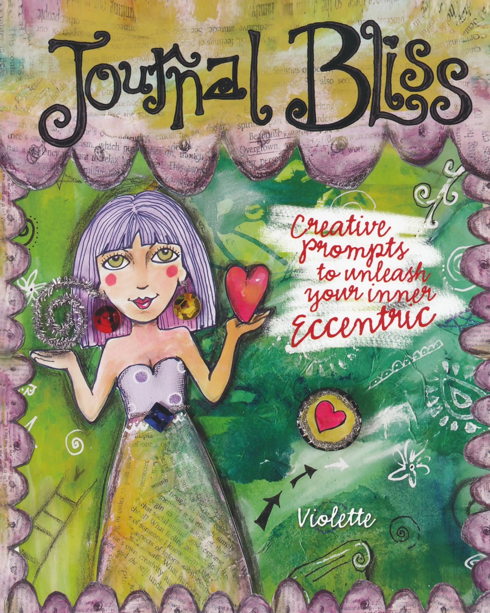 Journal Bliss: Creative Prompts to Unleash Your Inner Eccentric ebook