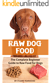 Homemade healthy dog food food recipes because your dog deserves raw dog food the complete beginner guide to raw food for dogs raw dog forumfinder Image collections