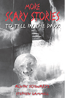 Scary Stories to Tell in the Dark - Kindle edition by Alvin Schwartz