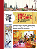 Urban Sketching:The Complete Guide to Techniques