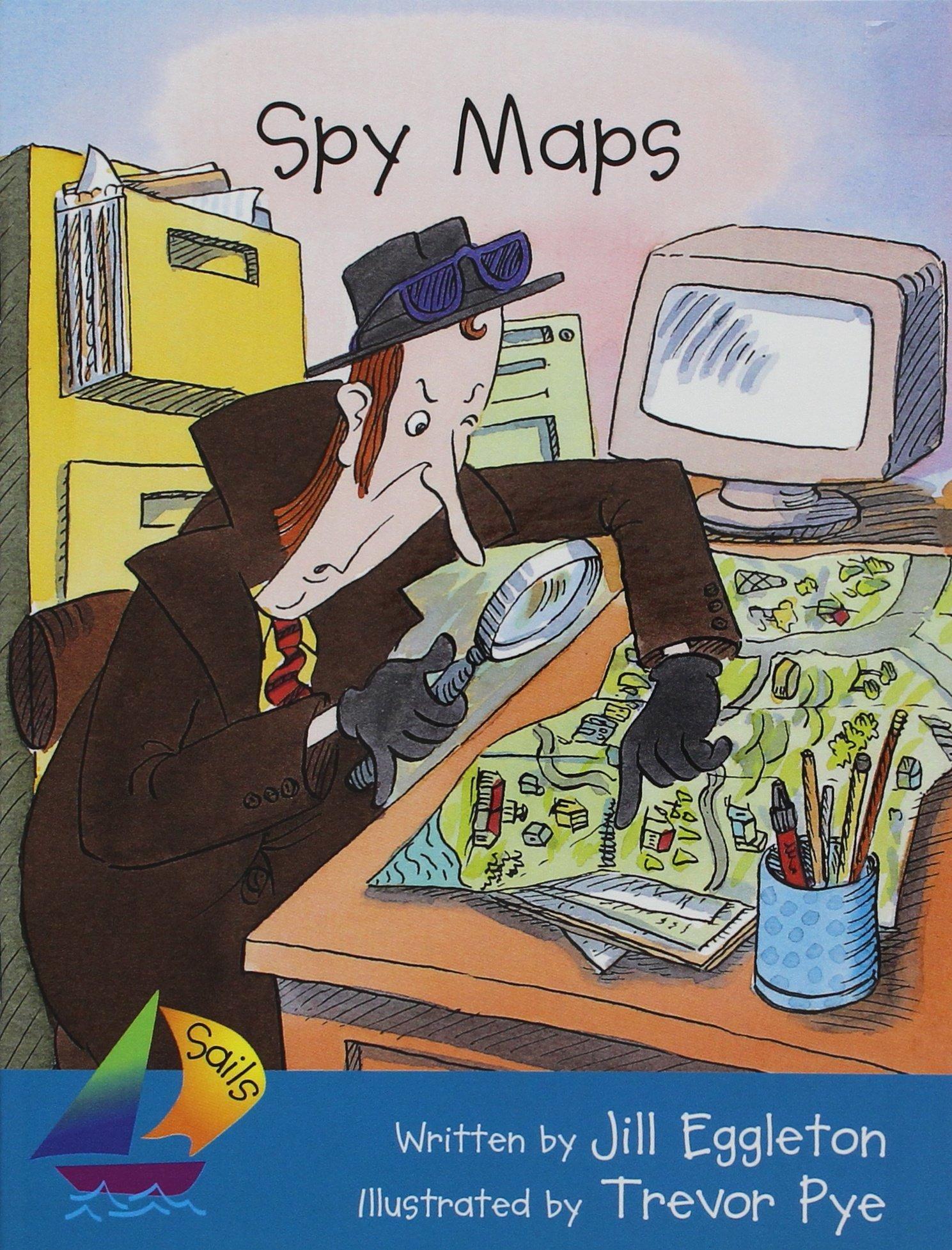 Rigby Sails Fluent: Leveled Reader Grades 2 - 3 Spy Maps pdf epub