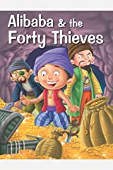 ALIBABA & THE FORTY THIEVES (My Favourite Illustrated Classics) Kindle Edition
